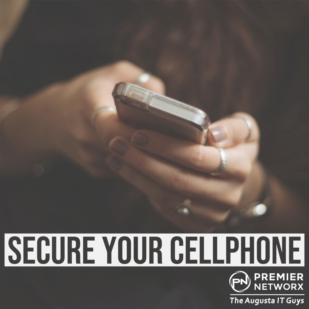 Ways to Secure Your Cellphone - Premier Networx